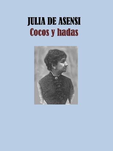 COCOS Y HADAS - JULIA DE ASENSI (Spanish Edition) - Kindle ...