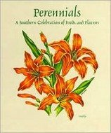 Used, Perennials: A Southern Celebration of Foods and Flavors for sale  Delivered anywhere in USA