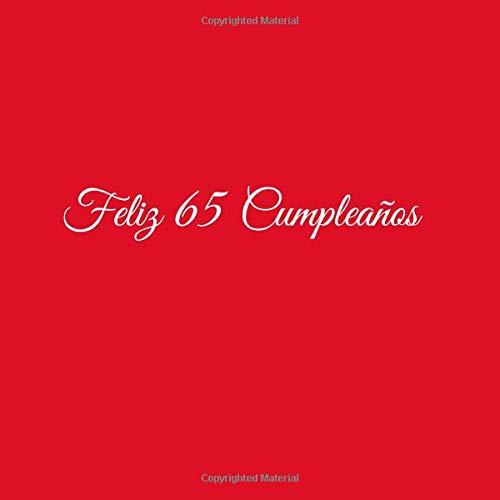 Feliz 65 cumpleaños: Libro De Visitas 65 Años Feliz ...