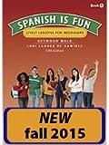 Spanish Is Fun: Book 1 - Companion Workbook (Cuaderno de ejercicios)