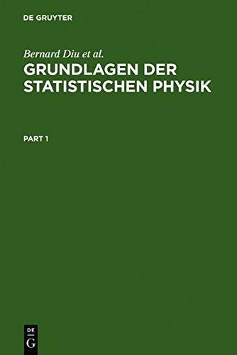 Grundlagen der Statistischen Physik: Ein Lehrbuch mit Übungen