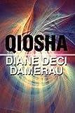 Qiosha, Diane Deci Damerau, 1448943329