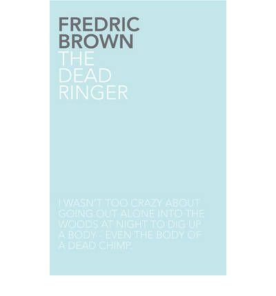 { [ THE DEAD RINGER [ THE DEAD RINGER ] BY BROWN, FREDRIC ( AUTHOR )NOV-26-2010 PAPERBACK ] } Brown, Fredric ( AUTHOR ) Nov-26-2010 Paperback