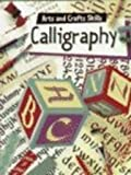 Calligraphy, Fiona Campbell and Fiona Watt, 0516264508