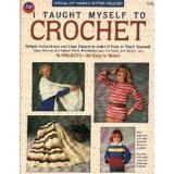 (I Taught Myself To Crochet)
