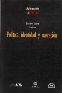 Download Politica, identidad y narracion/ Politics, Identity and Narration (Spanish Edition) pdf