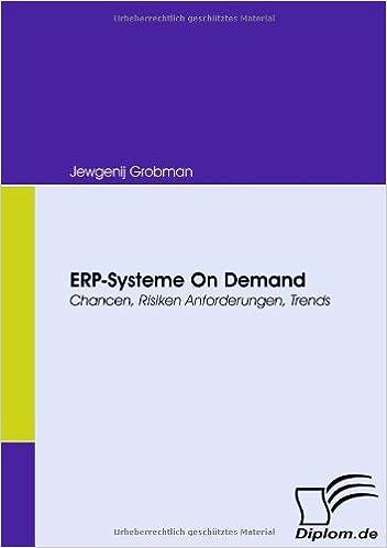 Book ERP-Systeme On Demand: Chancen, Risiken, Anforderungen, Trends