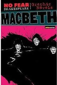 Macbeth (No Fear Shakespeare Graphic Novels) Publisher: SparkNotes