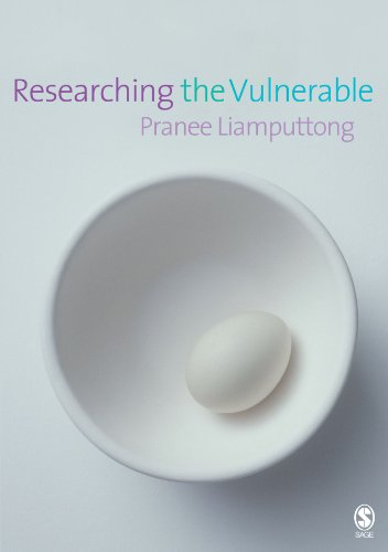 Researching the Vulnerable: A Guide to Sensitive Research Methods