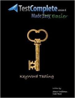 TestComplete 8 Made Easier - Keyword Testing