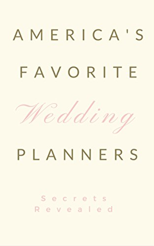 America's Favorite Wedding Planners: Secrets Revealed