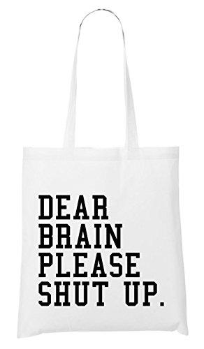 Dear Brain Please.. Bag White pCePpv