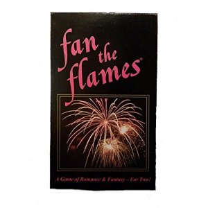 Fan the Flames : A Game of Romance & Fantasy -- for Two!
