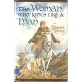 The Woman Who Rides Like a Man, Tamora Pierce, 0689311176