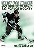 Mark Carlson: Ready for Battle! 12 Competitive Games for Ice Hockey (DVD)