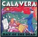 Calvera by Day Of The Dead (1998-12-08)