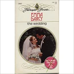 The Wedding by Emma Darcy (1992-05-01)