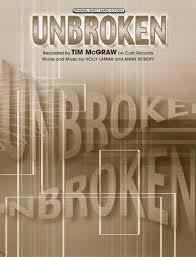 Unbroken - Tim McGraw - Sheet Music