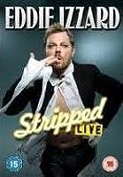 Eddie Izzard - Stripped Live