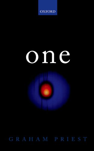 Download One: Being an Investigation into the Unity of Reality and of its Parts, including the Singular Object which is Nothingness Pdf
