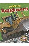Monster Bulldozers, Chris Bowman, 1626170533