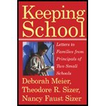 Keeping School - Letters to Families from Principals of Two Small Schools (04) by Meier, Deborah - Sizer, Nancy Faust [Paperback (2005)]