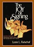 img - for The Joy of Signing book / textbook / text book