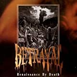 Renaissance by Death by Betrayal