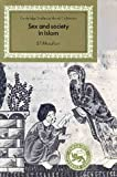 Sex and Society in Islam: Birth Control Before the Nineteenth Century (Cambridge Studies in Islamic Civilization)