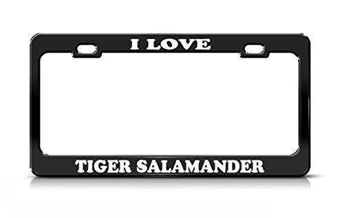 Greicmn I LOVE TIGER SALAMANDER Animal Lover Nature Black Metal license Plate (Salamander Frame)