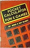 Pocket Calculator Fun and Games, Ross R. Olney and Pat Olney, 0531003876
