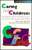 Caring for Children, Peter Lang, Ron Best, 0304327522