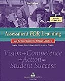 Assessment for Learning : An Action Guide for School Leaders, Chappuis, Stephen , 0965510166