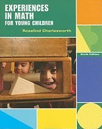Experiences in Math for Young Children by Charlesworth,Rosalind. [2011,6th Edition.] Paperback