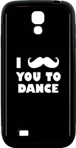 Rikki KnightTM I Mustache You To Dance Black Color Design Samsung\xae Galaxy S4 Case Cover (Black Hard Rubber TPU with Bumper Protection) for Samsung Galaxy S4