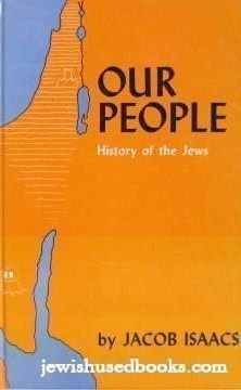 Our People: History of the Jews- A Text Book of Jewish History for the School and Home, Vol. 2, Book 3 & 4