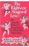 The Eighteen Stages of Love, John C. Leggett and Suzanne Malm, 1882289331