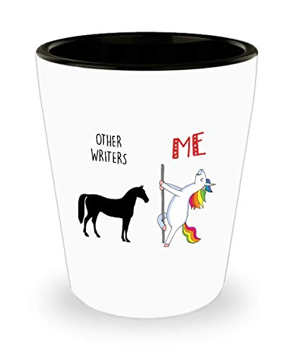 Funny Unicorn Gift for Writer Other Writers Versus Me Pole Dancing Unicorn Drinking Shooter Cup Shot Glass