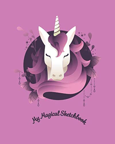 - My Magical Sketchbook: Sketchbook Journal 120 Pages Magical Purple Mane Unicorn Perfect for Sketching, Doodles and Drawing