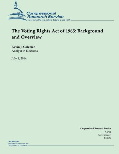 The Voting Rights Act of 1965: Background and Overview