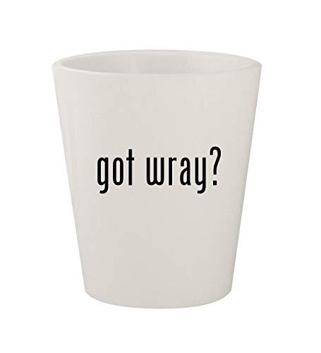 got wray? - Ceramic White 1.5oz Shot Glass
