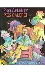 Pigs Aplenty, Pigs Galore! (Picture Puffins)