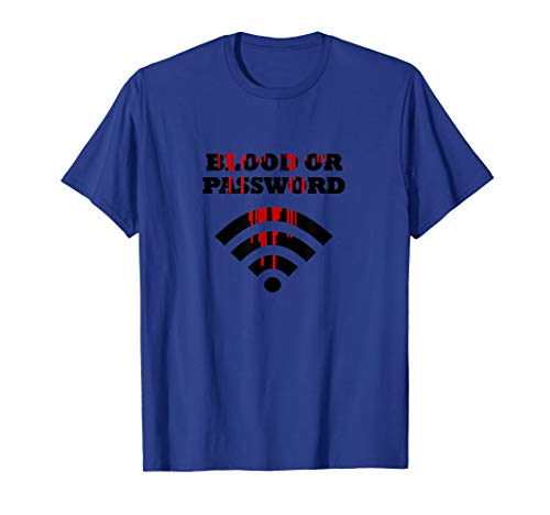 Mens Funny Tees Kids Blood or Password TShirts]()
