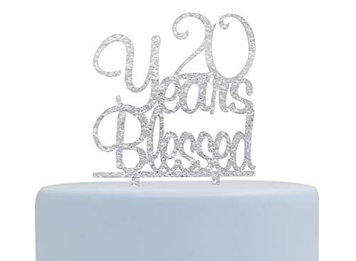 (20 Years Blessed Cake Topper- Happy 20th Birthday/Anniversary Party Decorations (Silver))