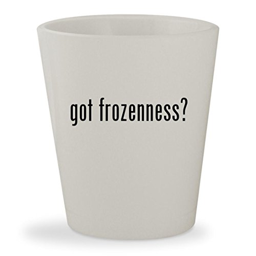 got frozenness? - White Ceramic 1.5oz Shot Glass - Glasses Printable Invitations