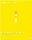 Adobe Fireworks CS4 Classroom in a Book