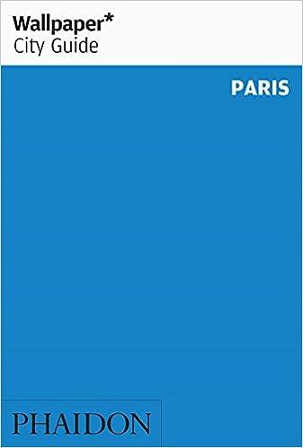 Wallpaper* City Guide Paris 2016 Paperback – 19 Sep 2016
