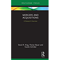 Mergers and Acquisitions: A Research Overview (State of the Art in Business Research)
