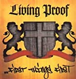 Living Proof: First Things First