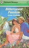Bittersweet Passion (Harlequin Romance)